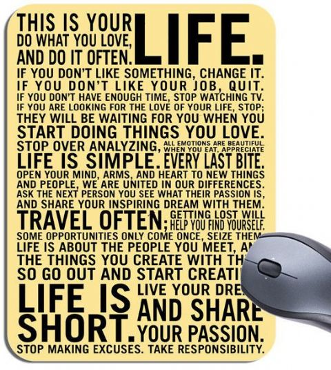 This Is Your Life Motivational Mouse Mat. Inspirational Quote Poster Mouse Pad.